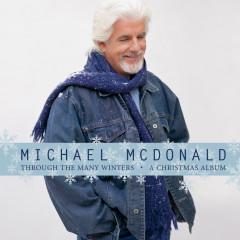 Through The Many Winters - Michael McDonald