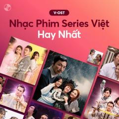 Nhạc Phim Series Việt Hay Nhất - Various Artists