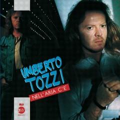 Nell'aria c'è - Umberto Tozzi