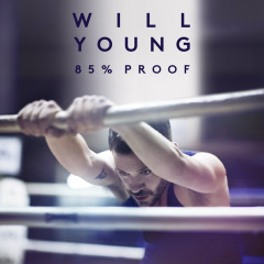 85% Proof (Deluxe) - Will Young