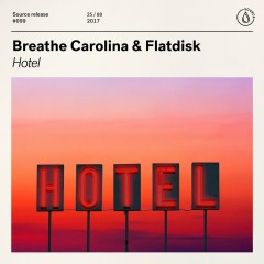 Hotel - Breathe Carolina, Flatdisk