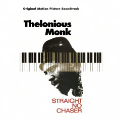 Straight No Chaser - Original Motion Picture Soundtrack - Thelonious Monk