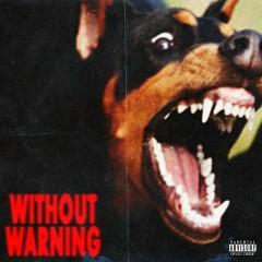 Without Warning - 21 Savage, Offset, Metro Boomin