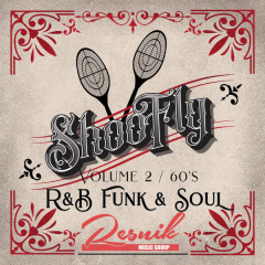 Shoo Fly R&B, Funk & Sould of the 60's Vol. 2 - Various Artists