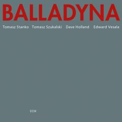 Balladyna - Tomasz Stanko, Tomasz Szukalski, Dave Holland, Edward Vesala