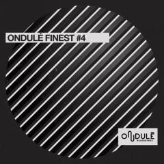 Ondulé Finest #4 - Various Artists