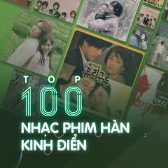 Top 100 Bài Hát Nhạc Phim Hàn Quốc Kinh Điển