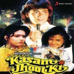 Kasam Jhoot Ki (Original Motion Picture Soundtrack)