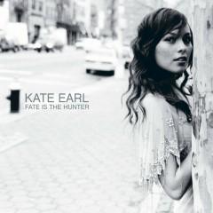Fate Is The Hunter (U.S. Release) - Kate Earl