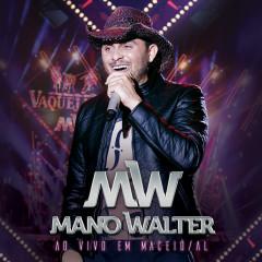 Ao Vivo Em Maceío - Mano Walter