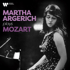 Martha Argerich Plays Mozart - Martha Argerich