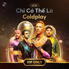 Chỉ Có Thể Là Coldplay