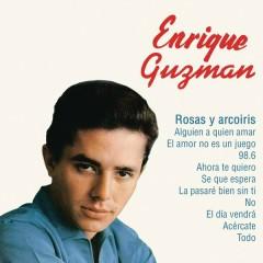 Enrique Guzmán (Rosas y Arco Iris)