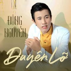 Duyên Lỡ (Single) - Nguyễn Đông