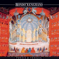 Poesia di Venezia - Rondo Veneziano