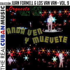 Coleccíon Juan Formell y Los Van Van, Vol. IX (Remasterizado) - Juan Formell,Los Van Van
