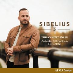 Sibelius 3 - Orchestre Métropolitain, Yannick Nézet-Séguin