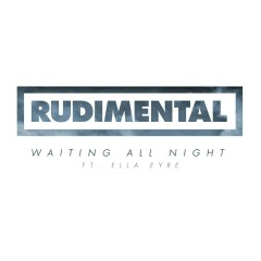 Waiting All Night EP - Rudimental