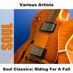 Soul Classics: Riding For A Fall