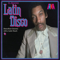 El Barrio: Latin Disco - Various Artists