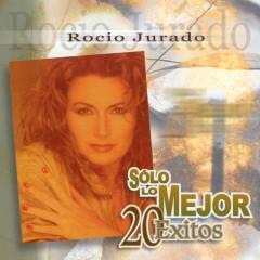 Solo Lo Mejor - 20 Exitos - Rocio Jurado