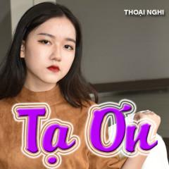 Tạ Ơn (Single) - Bé Thoại Nghi
