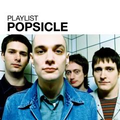 Playlist: Popsicle - Popsicle
