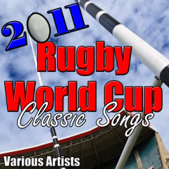 2011 Rugby World Cup Classic Songs - Various Artists