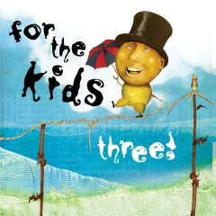 For The Kids Three - Various Artists