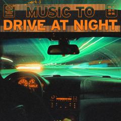music to drive at night - Majestic