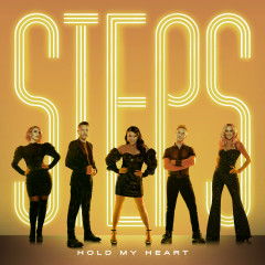 Hold My Heart - Steps