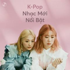 K-Pop Nhạc Mới Nổi Bật