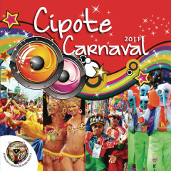 Cipote Carnaval  2011 - Various Artists