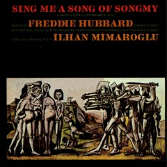 Sing Me a Song Of Songmy - Freddie Hubbard