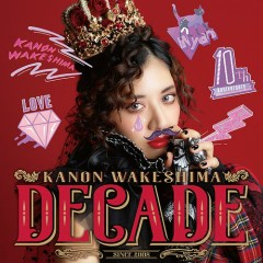 DECADE CD2 - Kanon Wakeshima