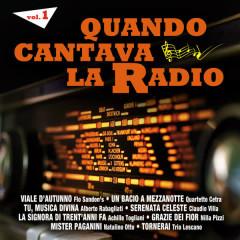 Quando cantava la radio - Vol. 1 - Various Artists