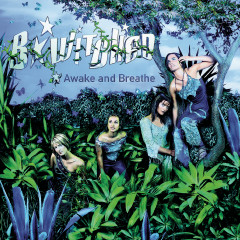 Awake and Breathe - B*Witched