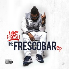 The Frescobar - Mike Fresh