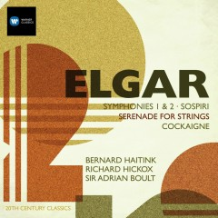 Elgar: Symphony No.1; Symphony No.2; Serenade; Cockaigne Overture