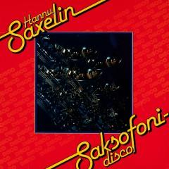 Saxofonidisco - Hannu Saxelin
