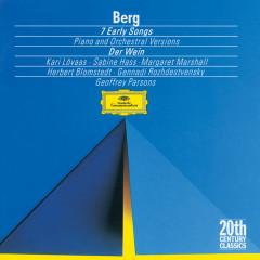 Berg: Seven Early Songs (Piano Version); Seven Early Songs (Orchestral Version); Schließe mir die Augen beide (1907); An Leukon (1908); Schließe mir die Augen beide (1925); Der Wein (1929) - Sabine Hass, Kari Lövaas, Margaret Marshall, Geoffrey Parsons, NDR-Sinfonieorchester