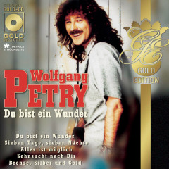 Du bist ein Wunder - Wolfgang Petry