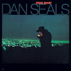 Rebel Heart - Dan Seals