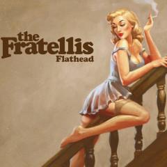 Flathead - The Fratellis