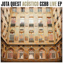 Jota Quest Acústico CCBB LIVE EP - Jota Quest