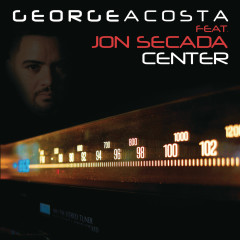 Center - George Acosta, Jon Secada