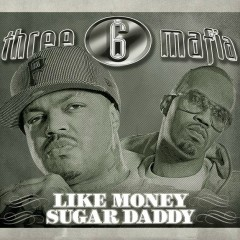Like Money (Clean) - Three 6 Mafia