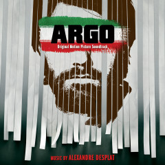 Argo (Original Motion Picture Soundtrack) - Alexandre Desplat