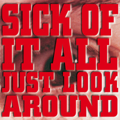 Just Look Around - Sick Of It All