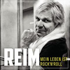 Mein Leben ist Rock 'n' Roll - Matthias Reim